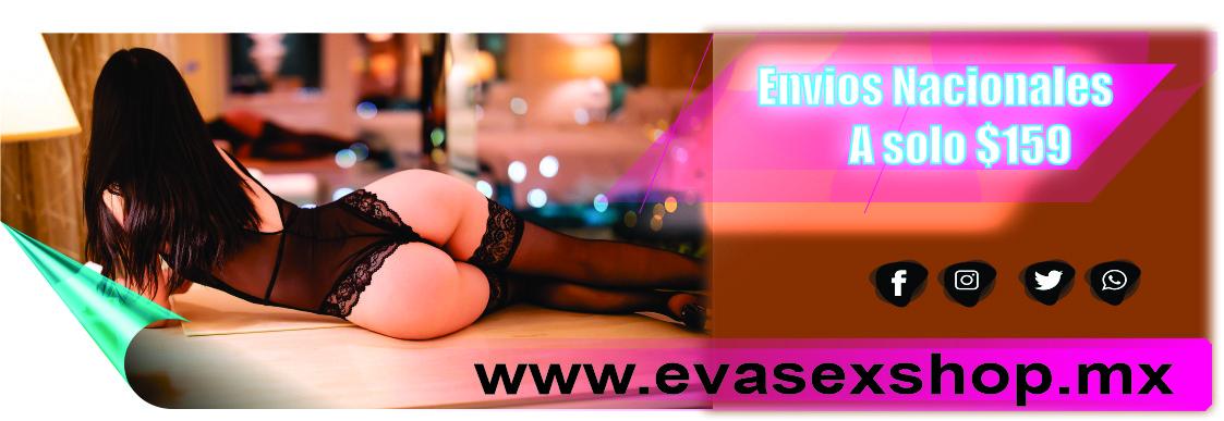 Envios Nacionales Eva sex shop Online Querétaro